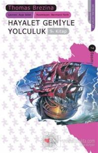 Hayalet Gemiyle Yolculuk Sevimli Canavarlar 9. Kitap