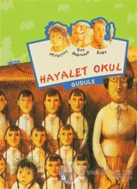 Hayalet Okul - Mickette Serisi -1