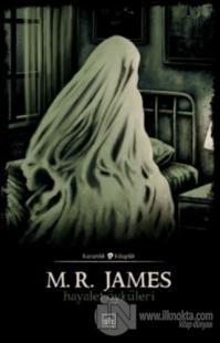 Hayalet Öyküleri M. R. James