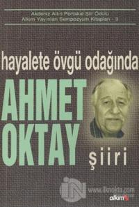 Hayalete Övgü Odağında Ahmet Oktay Şiiri %10 indirimli Kolektif