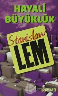 Hayali Büyüklük %25 indirimli Stanislaw Lem