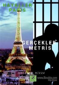Hayaller Paris Gerçekler Metris