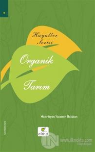Hayaller Serisi - Organik Tarım (Ciltli)