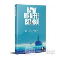 Hayat Bir Nefes İstanbul %15 indirimli Leyla Şahin