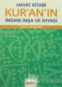 Hayat Kitabı Kur'an'ın İnsanı İnşa ve İhyası