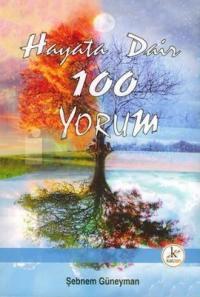 Hayata Dair 100 Yorum
