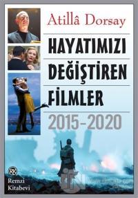 Hayatımızı Değiştiren Filmler 2015 - 2020