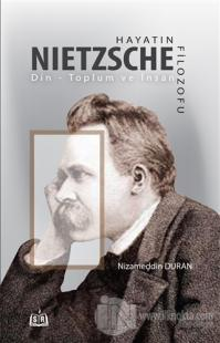 Hayatın Filozofu Nietzsche
