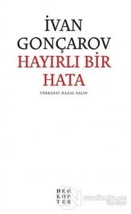Hayırlı Bir Hata %20 indirimli İvan Gonçarov