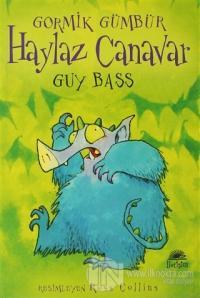 Haylaz Canavar %20 indirimli Guy Bass