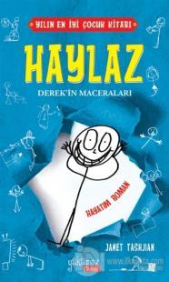 Haylaz Derek'in Maceraları - Hayatım Roman (Ciltli)