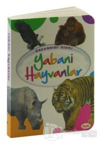 Hayvanlar Alemi - Yabani Hayvanlar