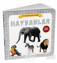 Hayvanlar - İlk Bilgilerim Dizisi (Ciltli)