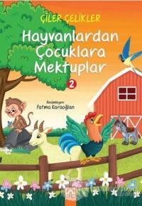 Hayvanlardan Çocuklara Mektuplar 2