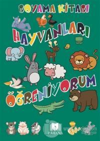 Hayvanları Öğreniyorum - Boyama Kitabı