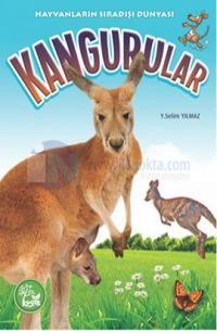 Hayvanların Sıradışı Dünyası - Kangurular Y. Selim Yılmaz