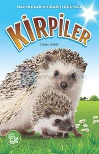 Hayvanların Sıradışı Dünyası - Kirpiler Y. Selim Yılmaz