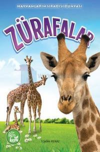 Hayvanların Sıradışı Dünyası - Zürafalar