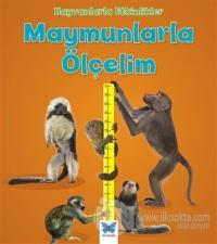 Hayvanlarla Etkinlikler - Maymunlarla Ölçelim