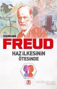 Haz İlkesinin Ötesinde Sigmund Freud