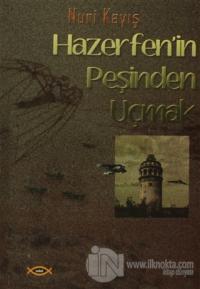 Hazerfen'in Peşinden Uçmak