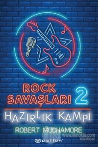 Hazırlık Kampı - Rock Savaşları 2 (Ciltli)