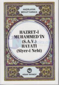 Hazret-i Muhammed'in (S.A.V) Hayatı (Cep Boy)