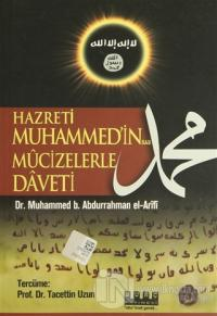 Hazreti Muhammed'in Mucizelerle Daveti