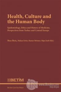 Health Culture and The Human Body (Ciltli)
