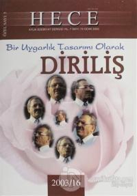 Hece Aylık Edebiyat Dergisi Diriliş Özel Sayısı 73 (2003-16) (Ciltli)
