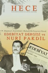 Hece Aylık Edebiyat Dergisi Nuri Pakdil Özel Sayısı: 7 - 85 (Ciltsiz)