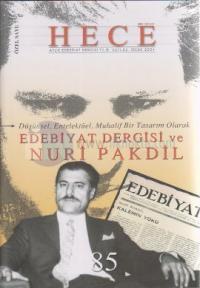 Hece Aylık Edebiyat Dergisi Nuri Pakdil Özel Sayısı Sayı: 85 Yıl: 8