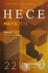 Hece Aylık Edebiyat Dergisi Sayı: 221 - Mayıs 2015
