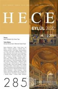 Hece Aylık Edebiyat Dergisi Sayı: 285 Eylül 2020