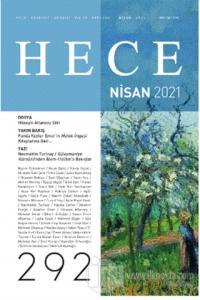 Hece Aylık Edebiyat Dergisi Sayı: 292 Nisan 2021 Kolektif