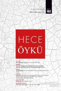 Hece İki Aylık Öykü Dergisi Sayı: 102 Aralık 2020 - Ocak 2021