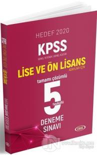 Hedef 2020 KPSS Genel Yetenek-Genel Kültür Lise ve Ön Lisans Adayları İçin Tamamı Çözümlü 5 Fasiküllü Deneme Sınavı