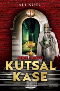 Hedef Türkiye - Kutsal Kase
