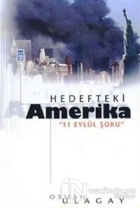 Hedefteki Amerika 11 Eylül Şoku
