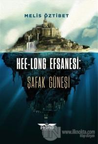 Hee-Long Efsanesi: Şafak Güneşi