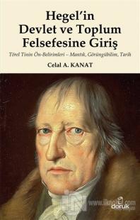 Hegel'in Devlet ve Toplum Felsefesine Giriş