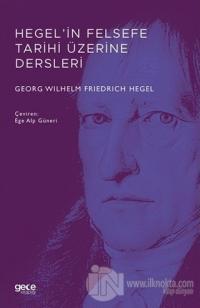 Hegel'in Felsefe Tarihi Üzerine Dersleri