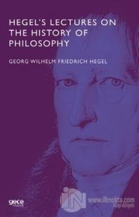 Hegel's Lectures On The History Of Philosophy