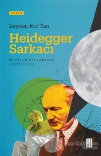 Heidegger Sarkacı