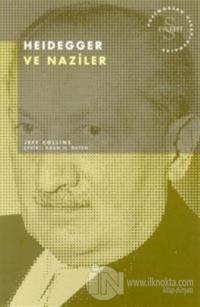 Heidegger ve Naziler Postmodern Hesaplaşmalar