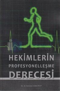Hekimlerin Profesyonelleşme Derecesi