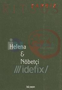 Helena ve Nöbetçi