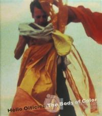 Helio Oiticica: The Body of Color (Ciltli)