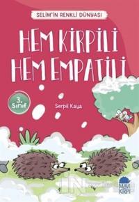 Hem Kirpili Hem Empatili - Selim'in Renkli Dünyası / 3. Sınıf Okuma Kitabı