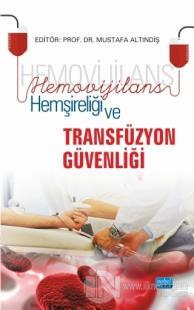 Hemovijilans Hemşireliği ve Transfüzyon Güvenliği